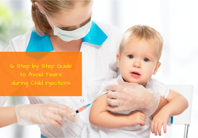6 Step by Step Guide to Avoid Tears during Child Injections